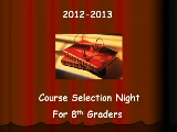 Course Selection Night For 8th Graders
