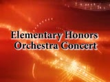 Elementary Honors Orchestra Concert