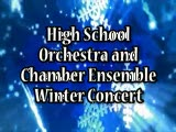 High School Orchestra and Chamber Ensemble Winter Concert