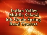 Indian Valley 6th Grade Spring Band Concert