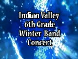 Indian Valley 6th Grade Winter Band Concert