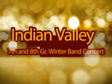 Indian Valley 7th and 8th Gr. Winter Band Concert 12/9/14