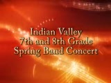 Indian Valley 7th and 8th Grade Spring Band Concert