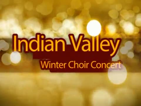 Indian Valley 7th and 8th Gr. Winter Choral Concert 12/4/14
