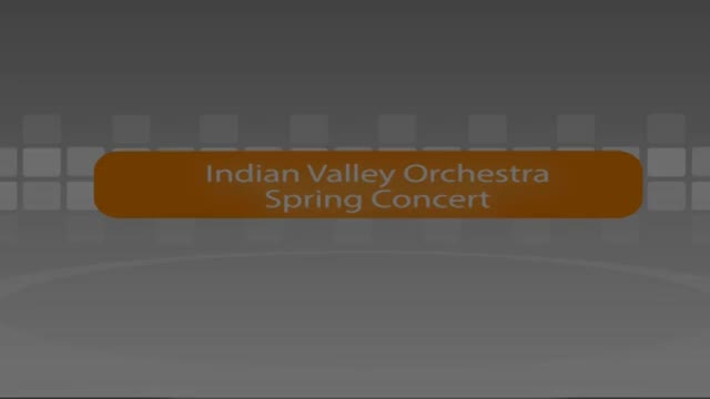 Indian Valley Spring Orchestra Concert 5/18/16
