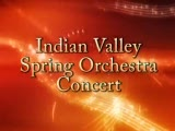 Indian Valley Spring Orchestra Concert