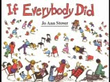If Everybody Did...